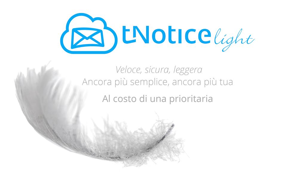 tNotice Light, leggera come una nuvola